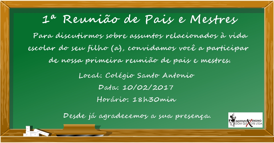 1ª Reunião De Pais E Mestres Instituto Dom Quixote Valença Do
